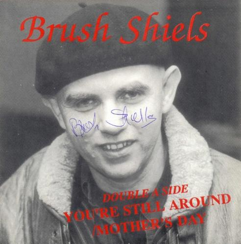 Brush Shiels -- You're Still Around